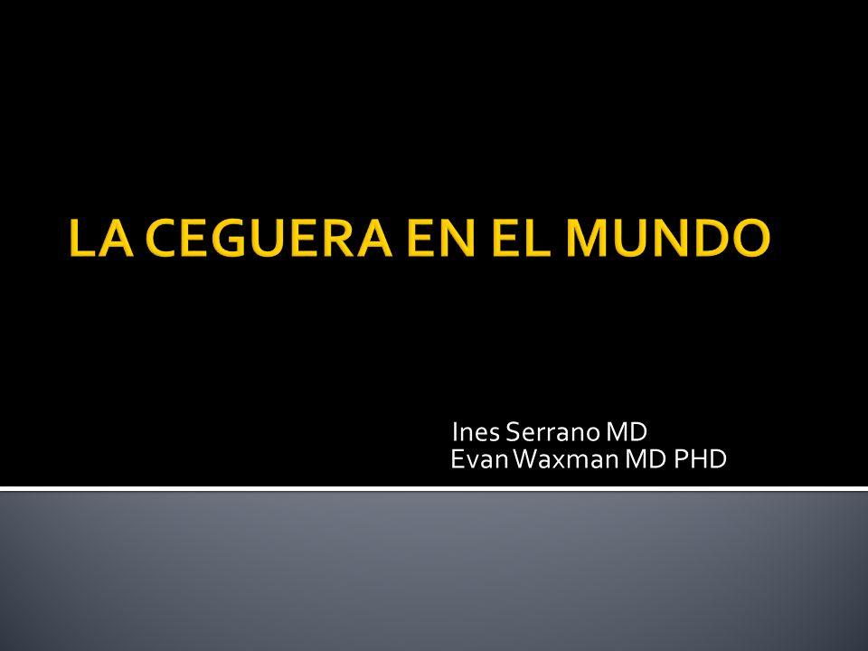 Ines Serrano MD Evan Waxman MD PHD