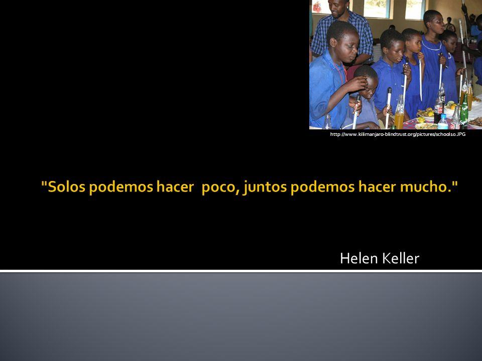 Helen Keller http://www.kilimanjaro-blindtrust.org/pictures/school10.JPG