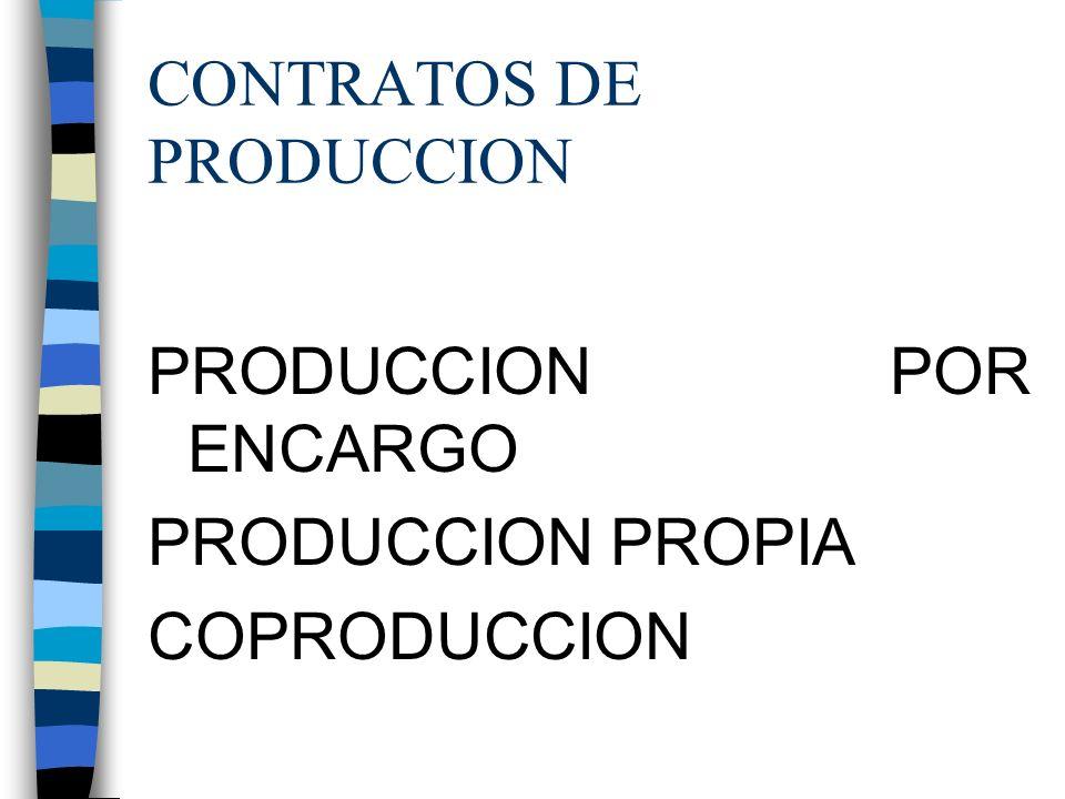 PRODUCCION POR ENCARGO - SE ENCARGA A UNA PRODUCTORA LA REALIZACIÓN DE UN PROGRAMA, GRABACIÓN U OBRA AUDIOVISUAL FINANCIANDO DICHO SUJETO EL 100% DE LA PRODUCCIÓN.