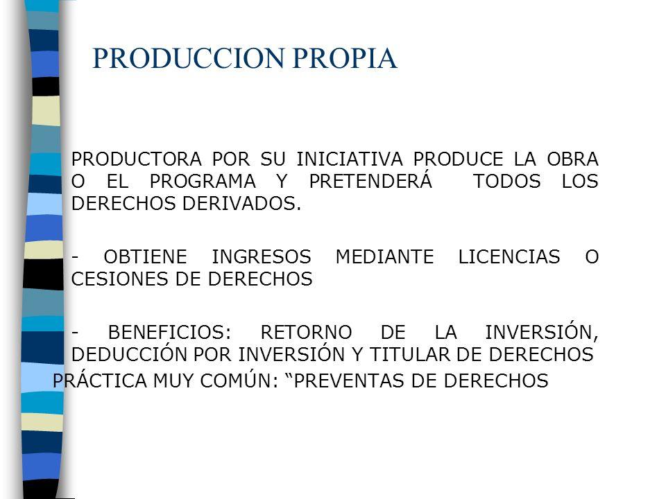 COPRODUCCION 2 O MÁS PARTES (PUEDEN SER PRODUCTORAS, CADENAS DE TELEVISIÓN, U OTRAS, ETC) ACUERDAN PRODUCIR UNA OBRA AUDIOVISUAL EFECTUANDO CADA PARTE APORTES PARA SU CONSECUCIÓN EL CONTRATO ESTABLECE LOS TÉRMINOS QUE REGULAN LA ELABORACIÓN CONJUNTO Y LA COPRODUCCIÓN POR LAS MISMAS PARA EL MEDIO CINEMATOGRÁFICO O TELEVISIVO LA ATRIBUCIÓN A CADA UNA DEL % CORRESPONDIENTE DE LA TITULARIDAD Y LA PROPIEDAD SOBRE LA OBRA, DERECHOS DE PROPIEDAD INTELECTUAL (INCLUYENDO LA INDUSTRIAL) O CUALQUIER OTRO DERECHO DE EXPLOTACIÓN LA FORMA JURÍDICA PUEDE SER DIFERENT6E, P.E S.A, SRL, SOCIEDAD DE HECHO, ETC.