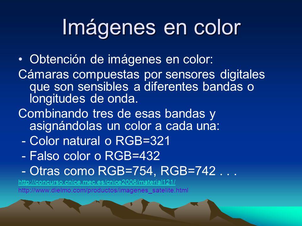 Imágenes en color Obtención de imágenes en color: Cámaras compuestas por sensores digitales que son sensibles a diferentes bandas o longitudes de onda