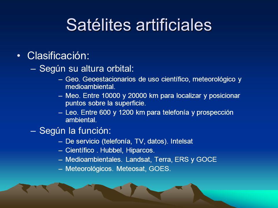 Satélites artificiales Clasificación: –Según su altura orbital: –Geo. Geoestacionarios de uso científico, meteorológico y medioambiental. –Meo. Entre