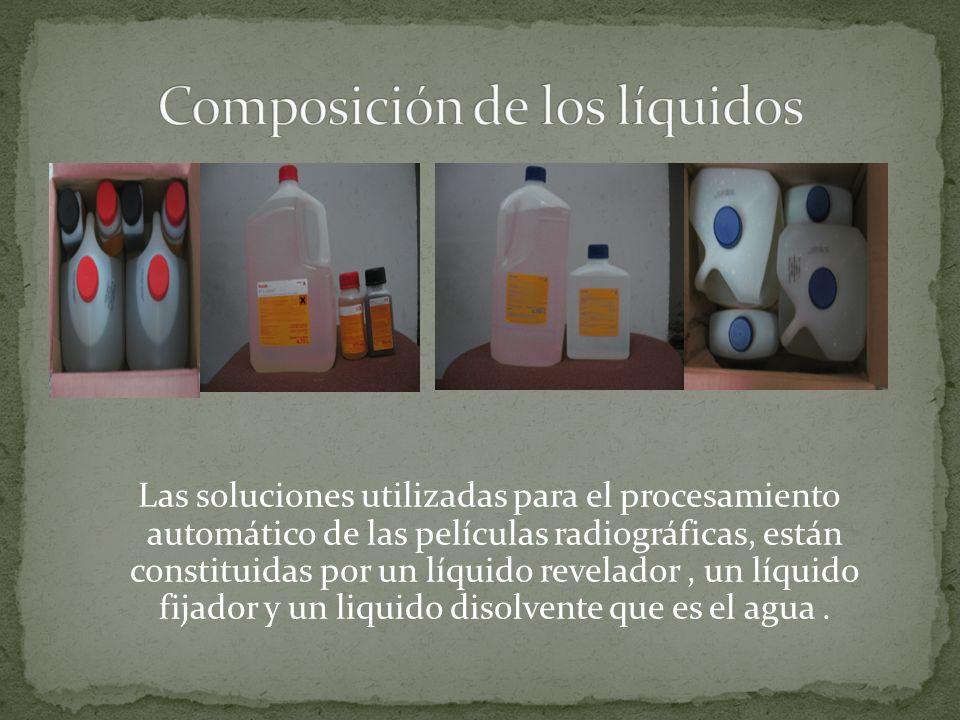 Las soluciones utilizadas para el procesamiento automático de las películas radiográficas, están constituidas por un líquido revelador, un líquido fij