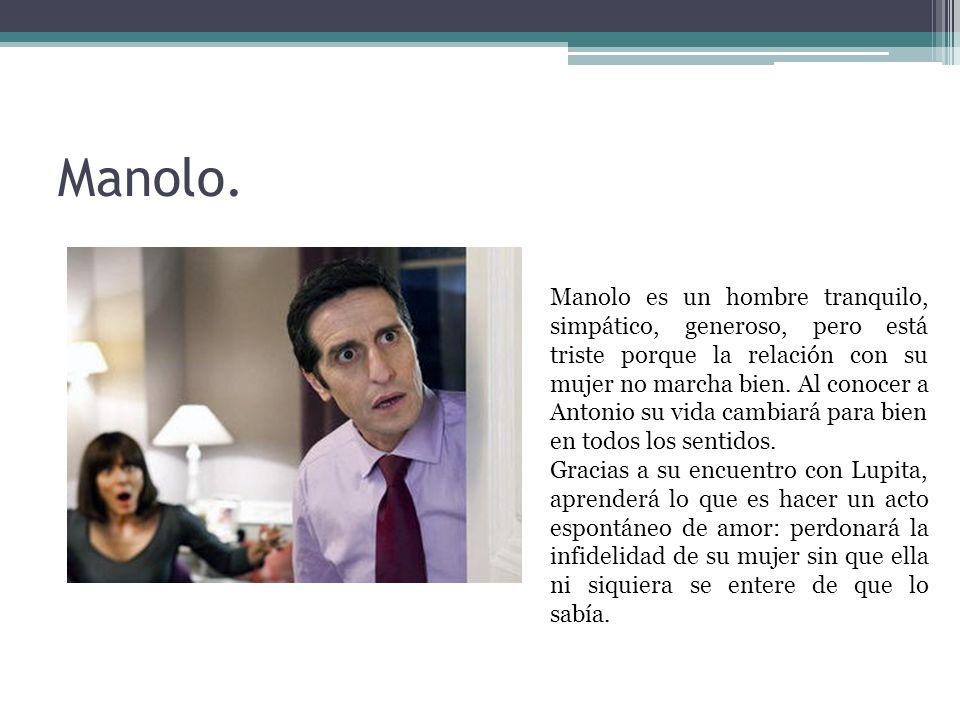 Manolo.