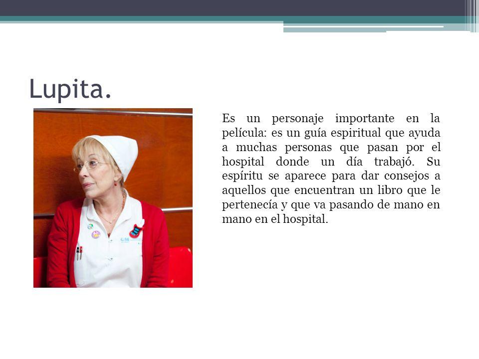 Lupita.