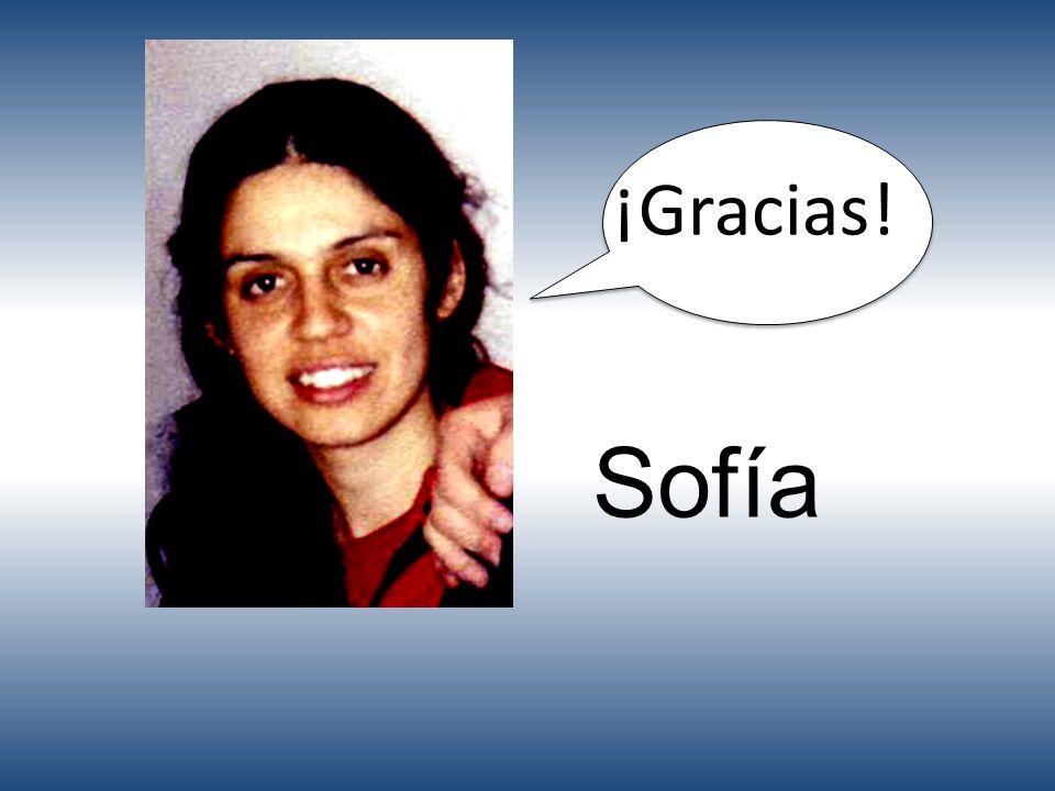 Sofía ¡Gracias!