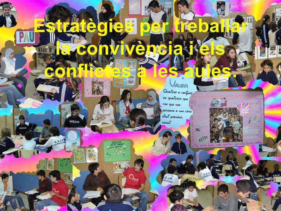 Estratègies per treballar la convivència i els conflictes a les aules.