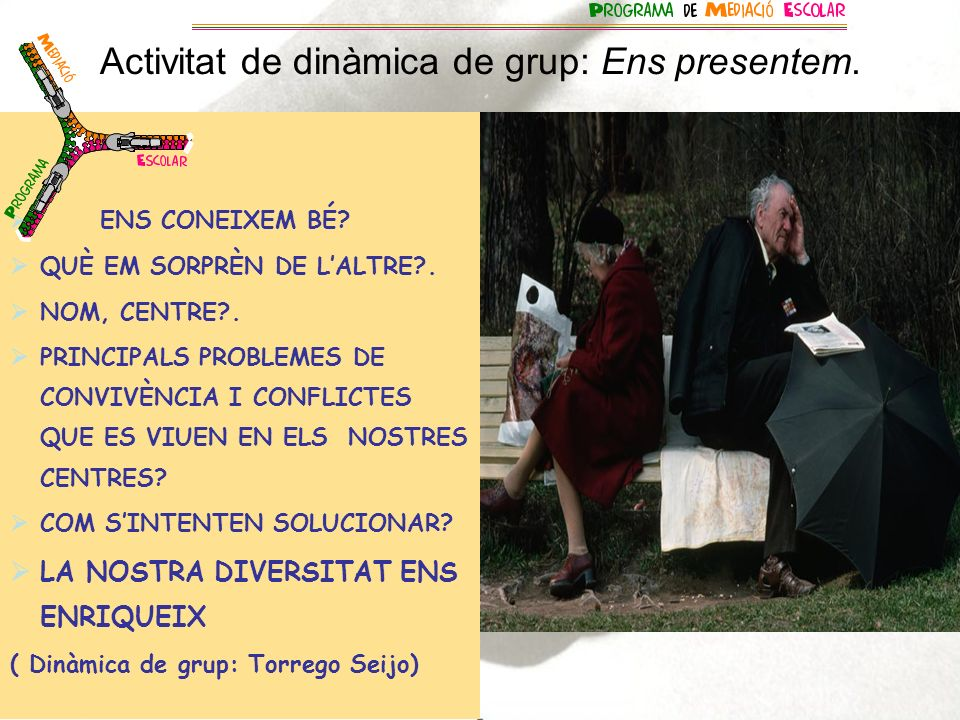 TROBEM NOVES MANERES DE SOLUCIONAR ELS CONFLICTES Data: 14 de desembre del 2006 Equip de mediadors: Silvia Casanovas i Salvador Nonide com a observador.