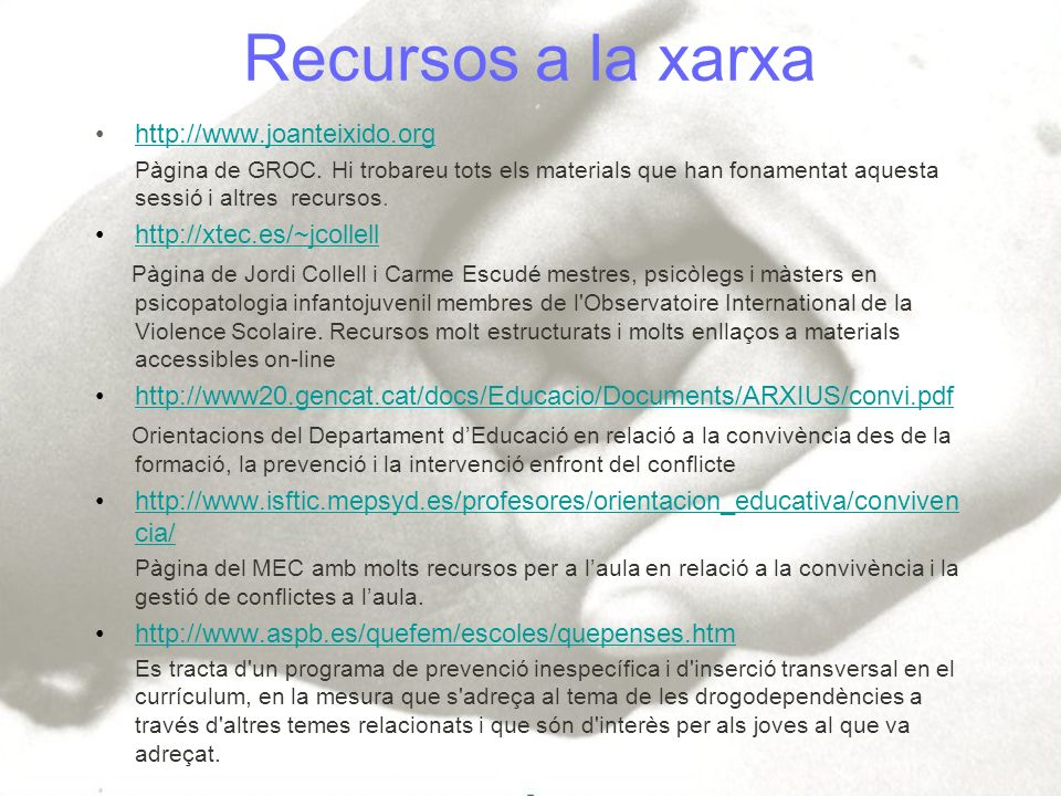 Recursos a la xarxa http://www.joanteixido.org Pàgina de GROC. Hi trobareu tots els materials que han fonamentat aquesta sessió i altres recursos. htt