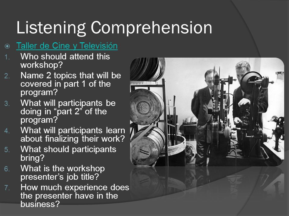 Listening Comprehension Taller de Cine y Televisión 1.