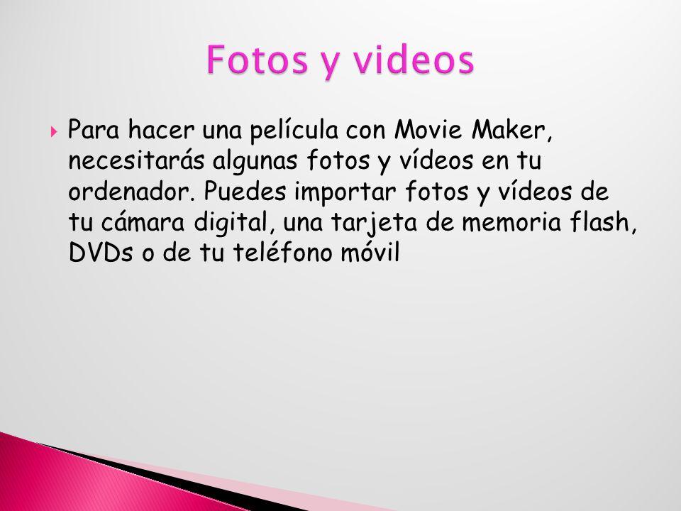 Agrega un vídeo Para empezar a hacer una película y editarla, primero agrega los vídeos que quieras usar en Movie Maker.
