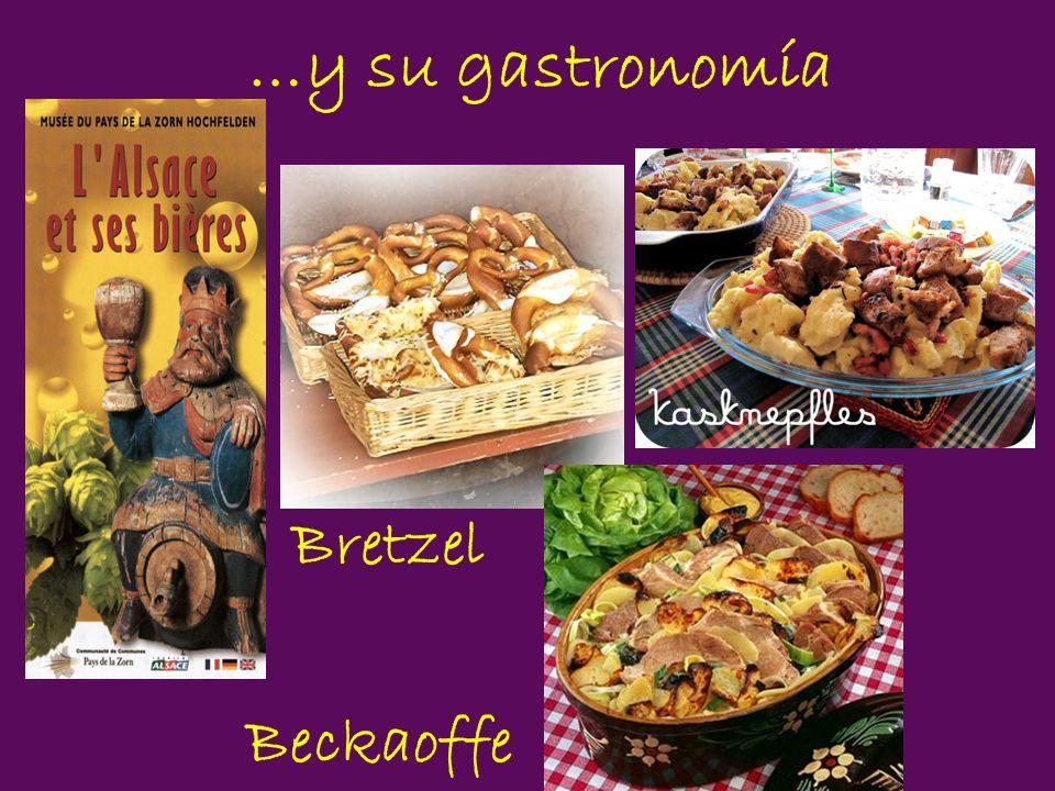…y su gastronomía Bretzel Beckaoffe