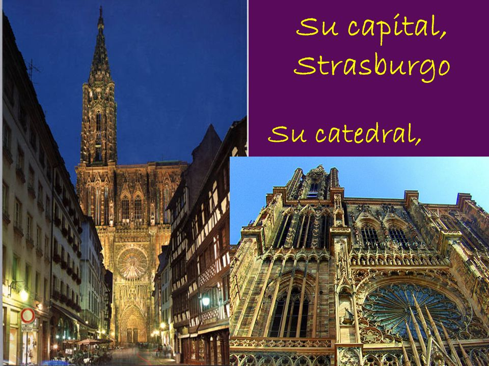 Su capital, Strasburgo Su catedral,