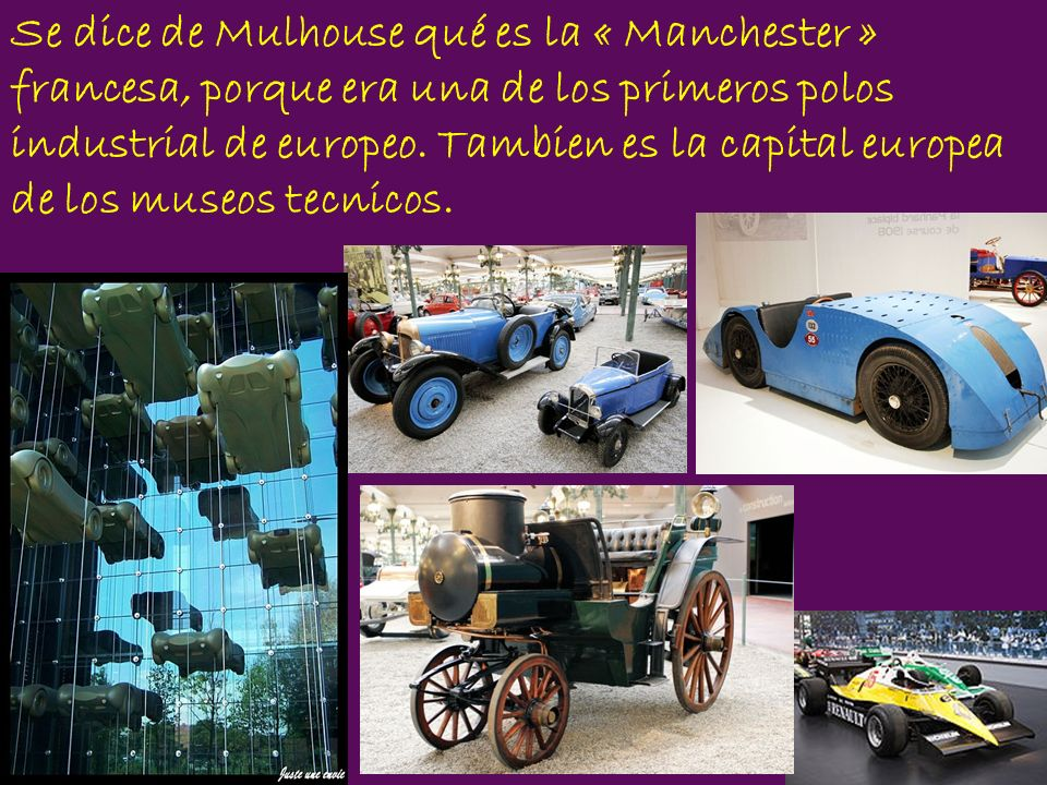 Se dice de Mulhouse qué es la « Manchester » francesa, porque era una de los primeros polos industrial de europeo.
