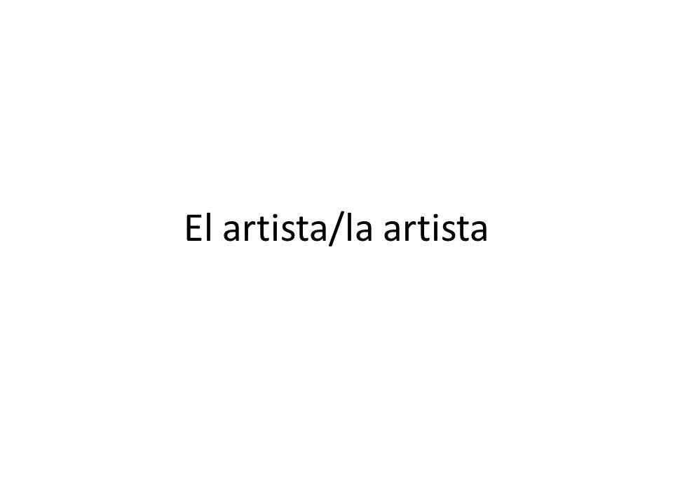 El artista/la artista