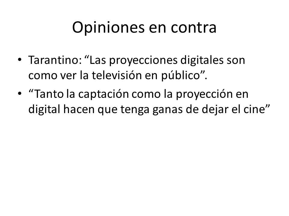 Opiniones en contra Tarantino: Las proyecciones digitales son como ver la televisión en público.