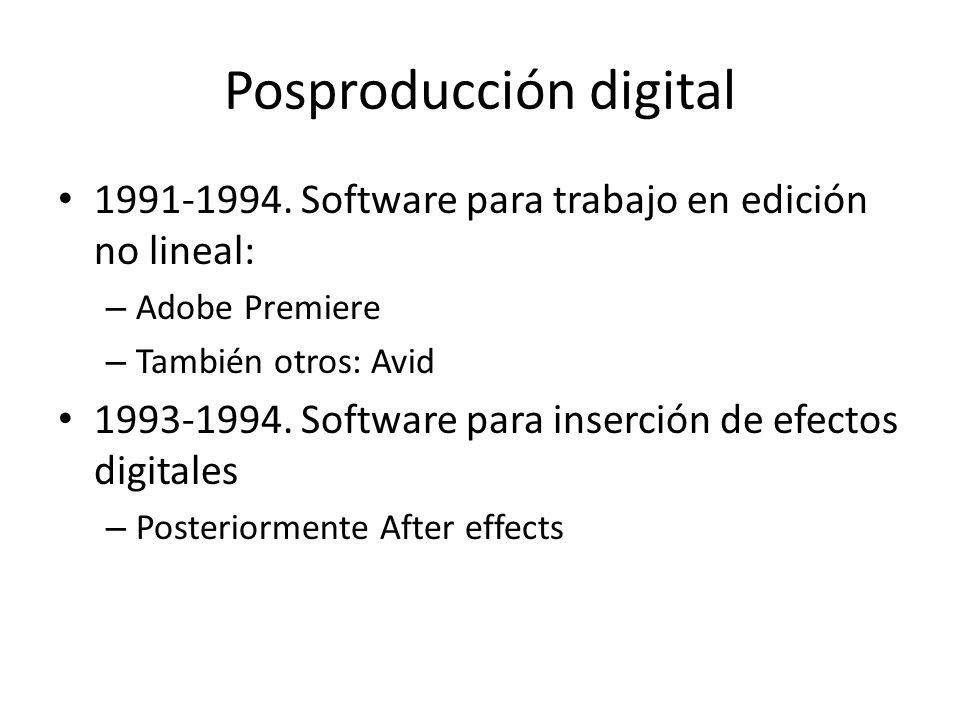 Posproducción digital 1991-1994.
