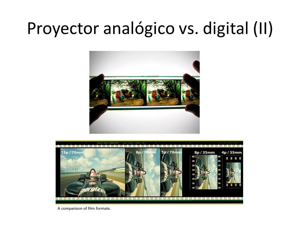 Proyector analógico vs. digital (II)