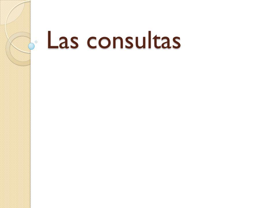 Las consultas