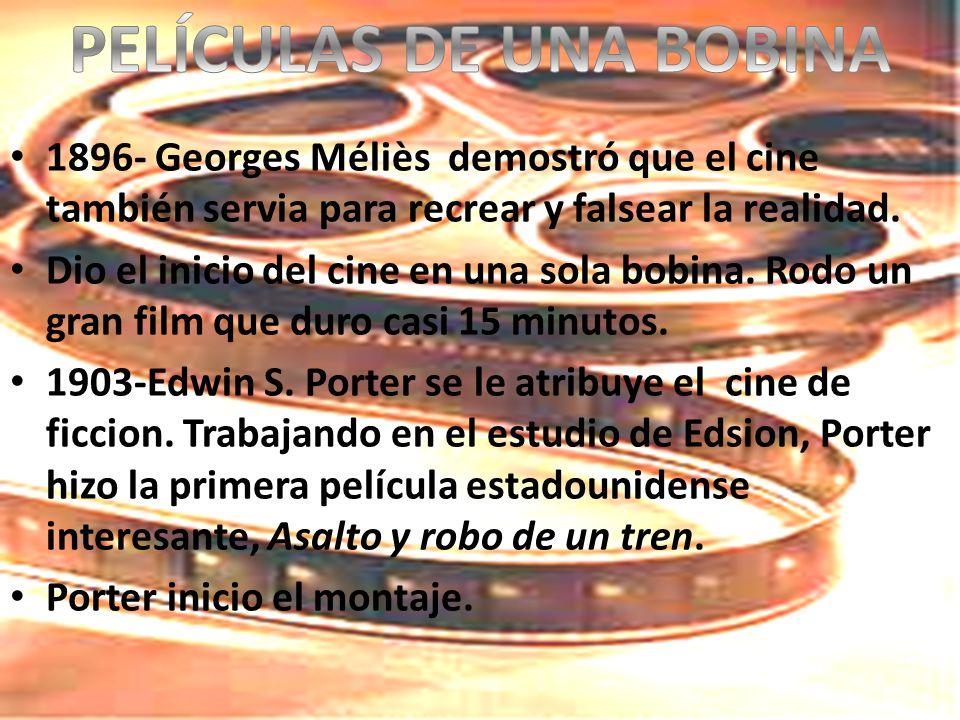 1896- Georges Méliès demostró que el cine también servia para recrear y falsear la realidad.
