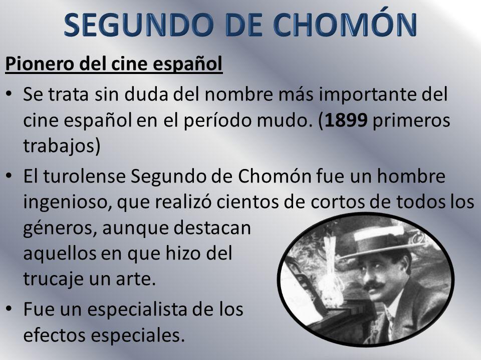 Pionero del cine español Se trata sin duda del nombre más importante del cine español en el período mudo.