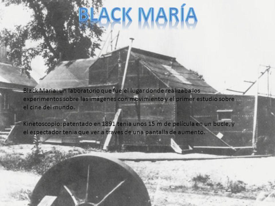 Black Maria: un laboratorio que fue el lugar donde realizaba los experimentos sobre las imágenes con movimiento y el primer estudio sobre el cine del mundo.