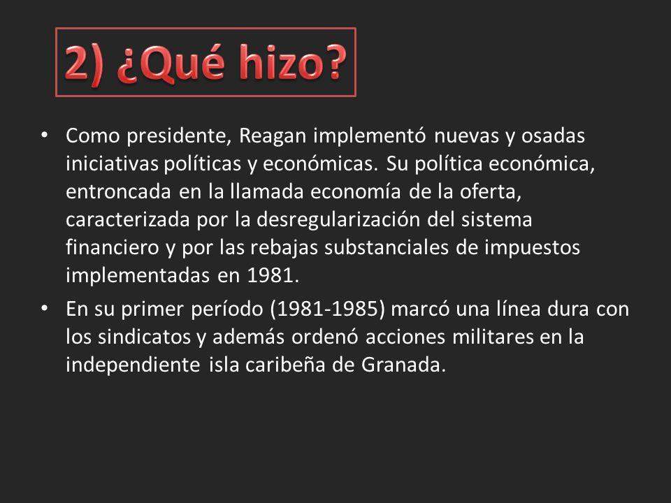 Como presidente, Reagan implementó nuevas y osadas iniciativas políticas y económicas.