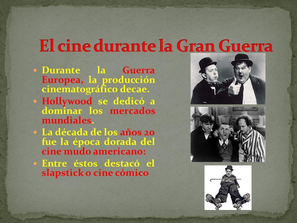 Durante la Guerra Europea, la producción cinematográfico decae. Hollywood se dedicó a dominar los mercados mundiales. La década de los años 20 fue la