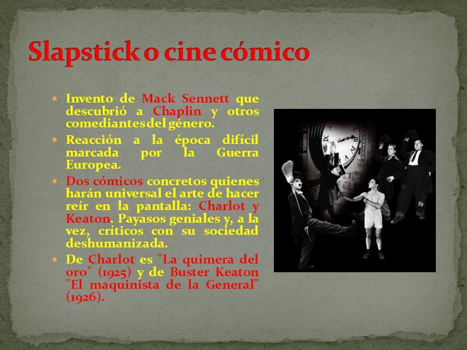 Invento de Mack Sennett que descubrió a Chaplin y otros comediantes del género. Reacción a la época difícil marcada por la Guerra Europea. Dos cómicos