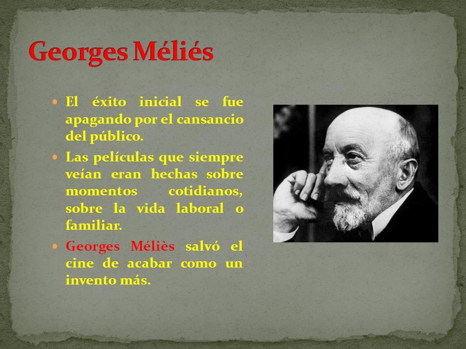 Méliès es el primer inventor de ficciones.Es más, de la ciencia- ficción.
