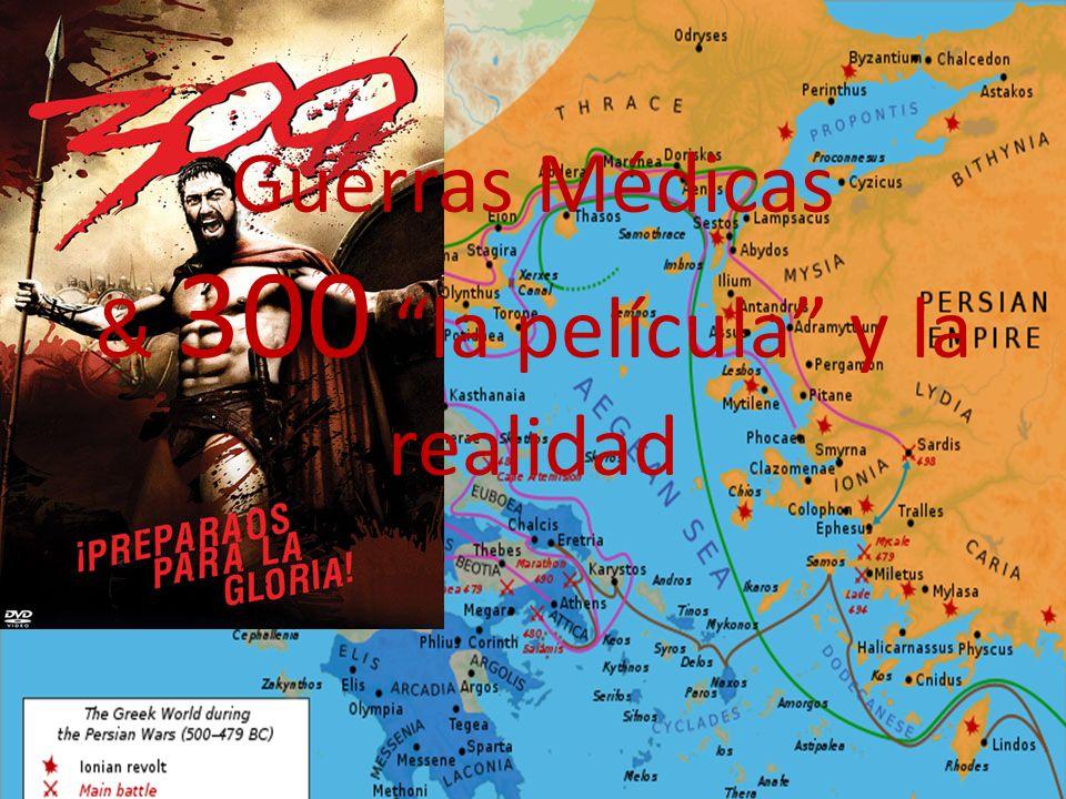 Guerras Médicas & 300 la película y la realidad