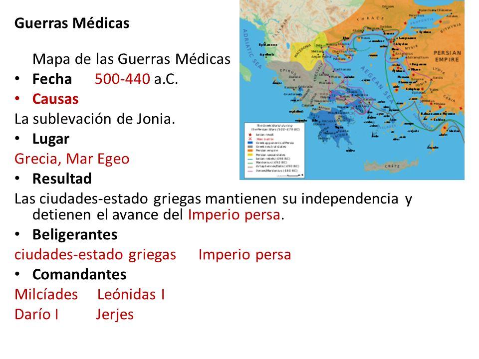 Guerras Médicas Mapa de las Guerras Médicas Fecha 500-440 a.C. Causas La sublevación de Jonia. Lugar Grecia, Mar Egeo Resultad Las ciudades-estado gri