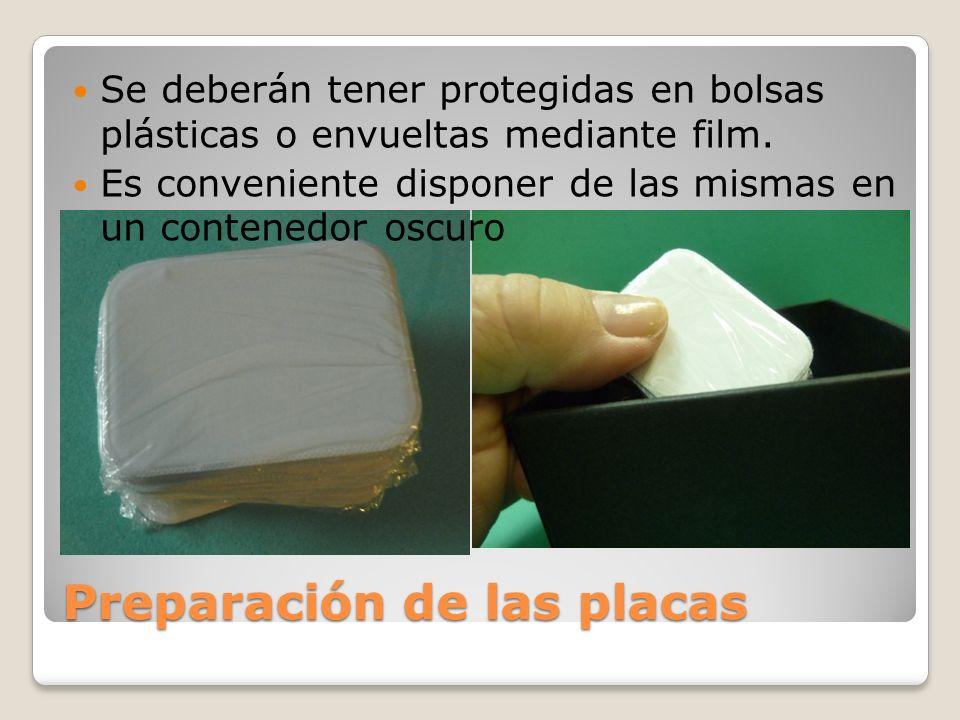 Preparación de las placas Se deberán tener protegidas en bolsas plásticas o envueltas mediante film. Es conveniente disponer de las mismas en un conte