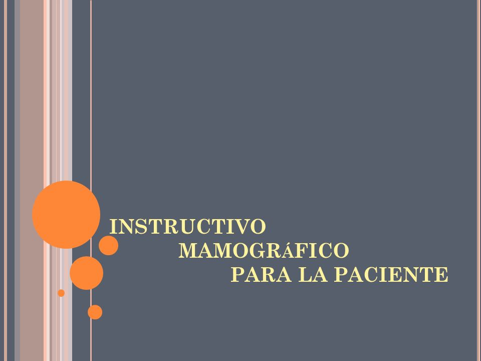 INSTRUCTIVO MAMOGR Á FICO PARA LA PACIENTE