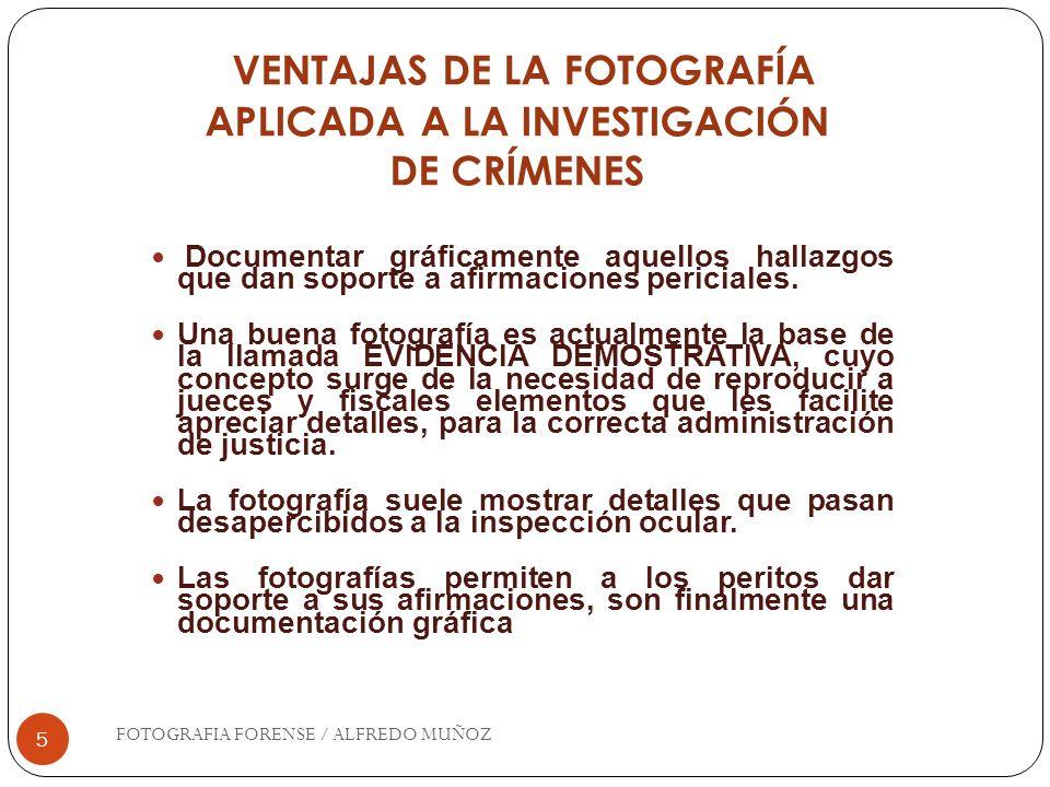 26 Posterior al revelado o traslado de imágenes a la computadora, es necesario elaborar un álbum fotográfico de la escena siguiendo un orden lógico que permita establecer una secuencia del procesamiento de la misma.