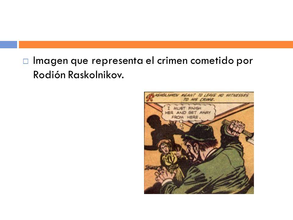 Imagen que representa el crimen cometido por Rodión Raskolnikov.