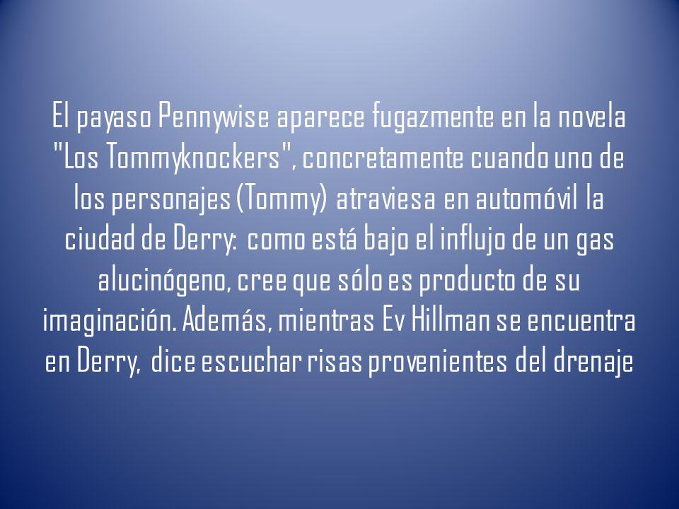 El payaso Pennywise aparece fugazmente en la novela