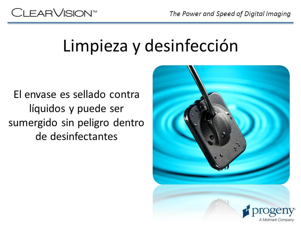 The Power and Speed of Digital Imaging Limpieza y desinfección El envase es sellado contra líquidos y puede ser sumergido sin peligro dentro de desinf