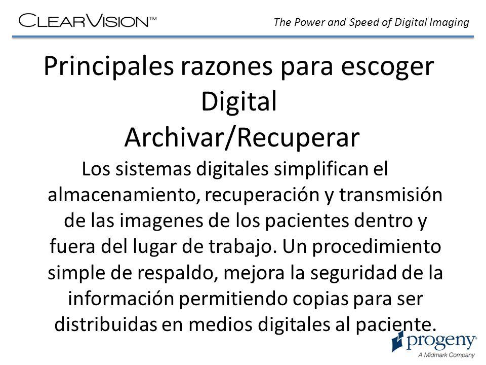 The Power and Speed of Digital Imaging Principales razones para escoger Digital: Reducción de la dosis