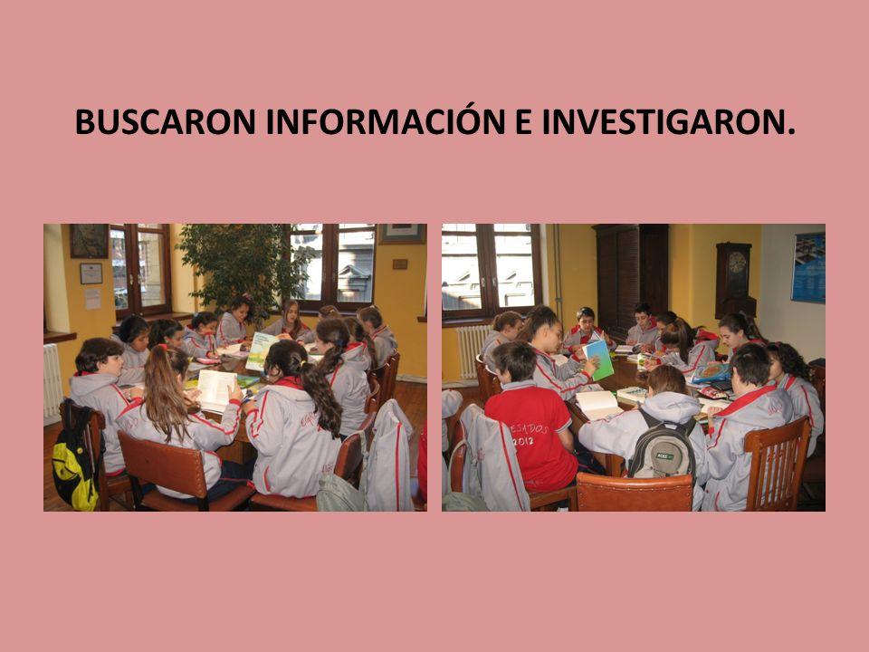 BUSCARON INFORMACIÓN E INVESTIGARON.