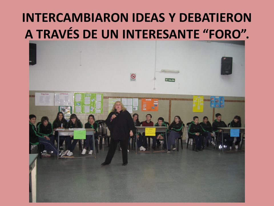 INTERCAMBIARON IDEAS Y DEBATIERON A TRAVÉS DE UN INTERESANTE FORO.