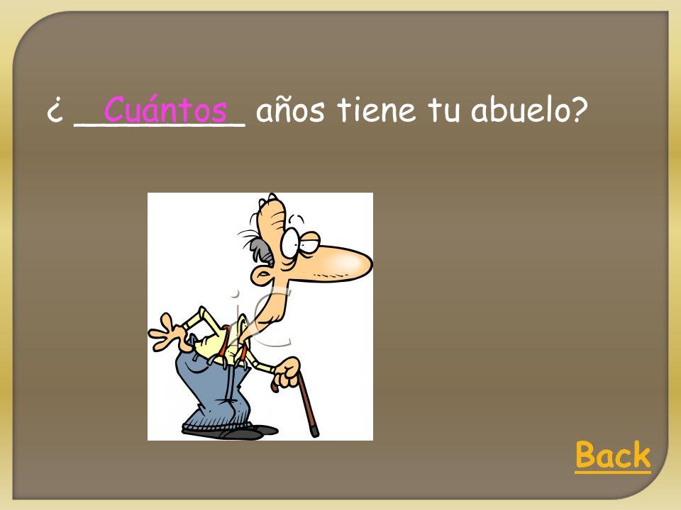 ¿ ________ es la clase de español? A qué hora Back