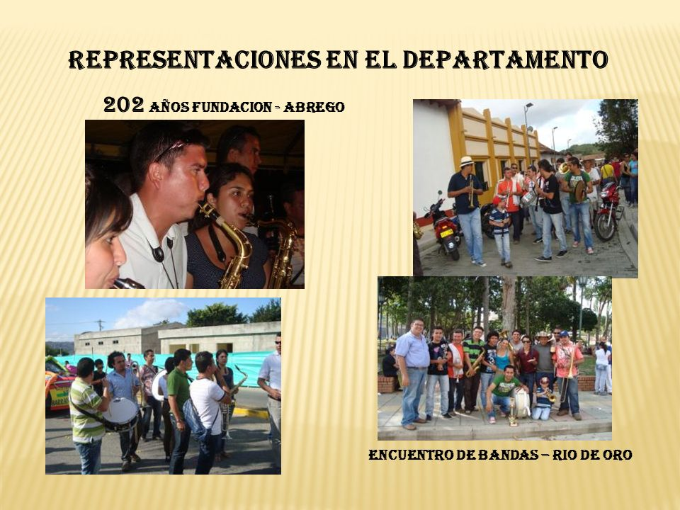 202 AÑOS FUNDACION - ABREGO REPRESENTACIONES EN EL DEPARTAMENTO ENCUENTRO DE BANDAS – RIO DE ORO
