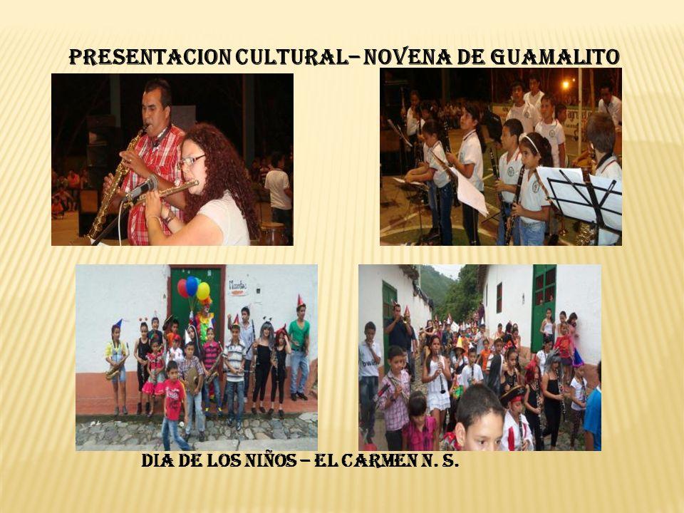 DIA DE LOS NIÑOS – EL CARMEN N. S. PRESENTACION CULTURAL– NOVENA DE GUAMALITO
