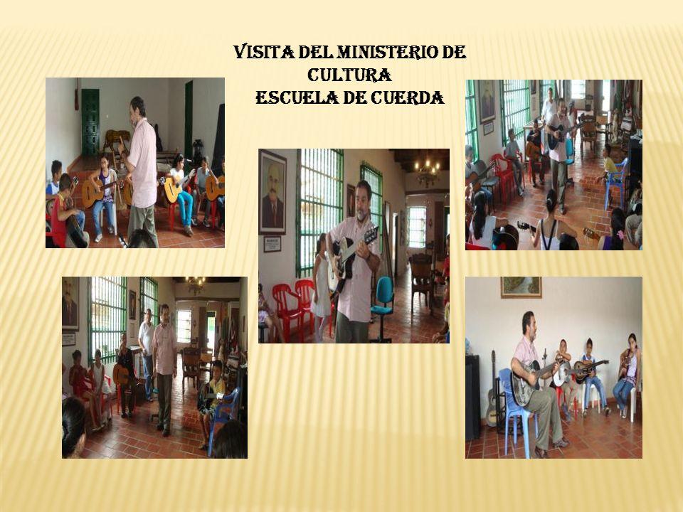 VISITA DEL MINISTERIO DE CULTURA ESCUELA DE CUERDA