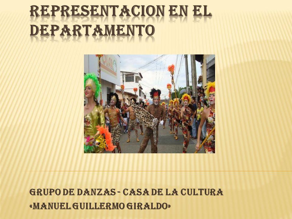 GRUPO DE DANZAS - CASA DE LA CULTURA «MANUEL GUILLERMO GIRALDO»