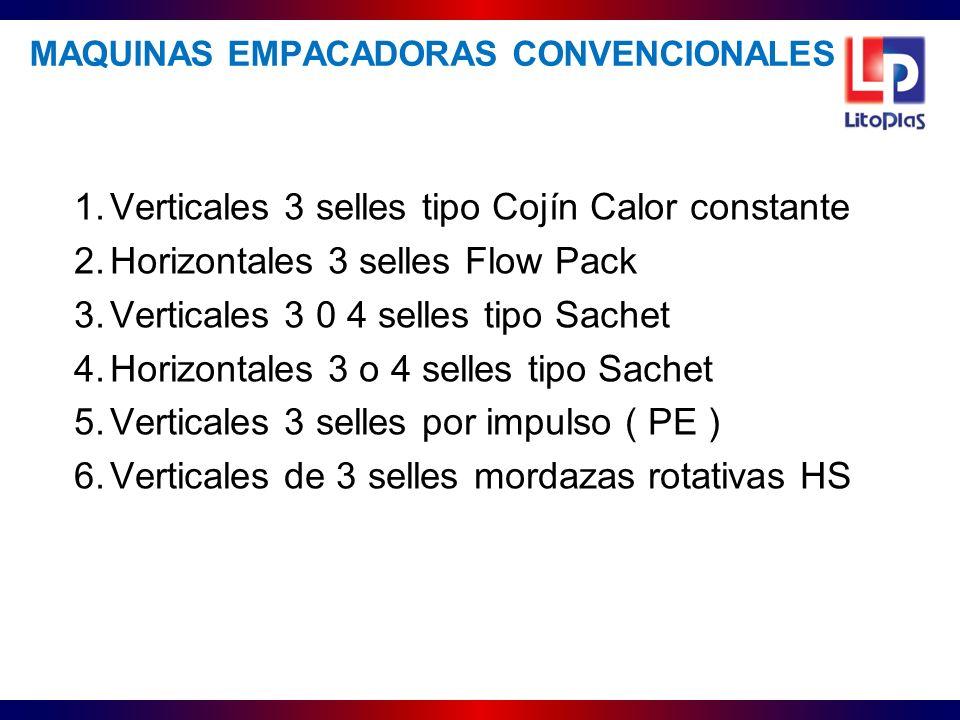 1.Verticales 3 selles tipo Cojín Calor constante 2.Horizontales 3 selles Flow Pack 3.Verticales 3 0 4 selles tipo Sachet 4.Horizontales 3 o 4 selles t