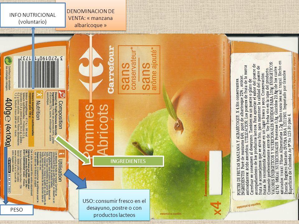 21 DENOMINACION DE VENTA: « manzana albaricoque » INFO NUTRICIONAL (voluntario) USO: consumir fresco en el desayuno, postre o con productos lacteos IN