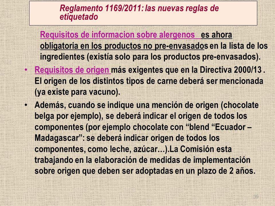 Reglamento 1169/2011: las nuevas reglas de etiquetado Requisitos de informacion sobre alergenos es ahora obligatoria en los productos no pre-envasados