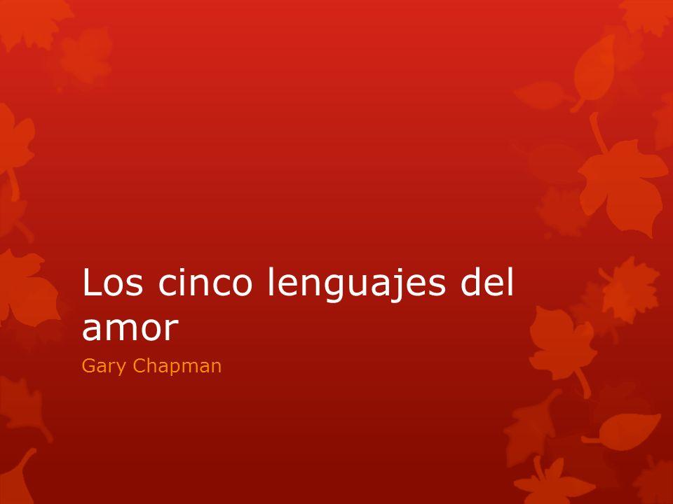 Los cinco lenguajes del amor Gary Chapman